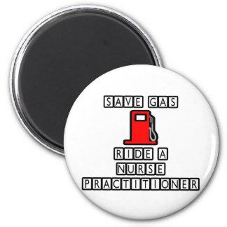 Save Gas...Ride A Nurse Practitioner Fridge Magnets