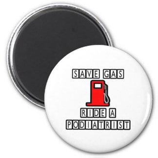 Save Gas Ride A Podiatrist Fridge Magnet