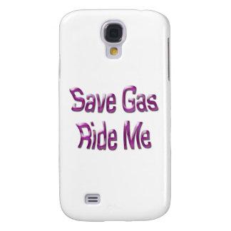 Save Gas Ride Me Samsung S4 Case