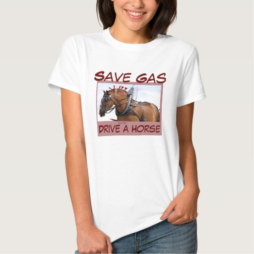 Save Gas T-shirts