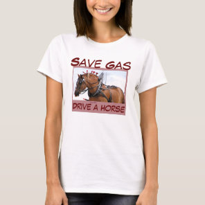 Save Gas T-shirts