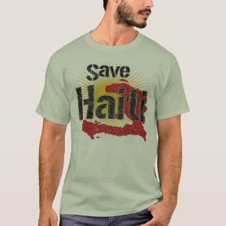 Save Haiti  - Proceeds go to RED CROSS T-Shirt