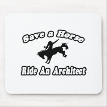 Save Horse, Ride Architect Mousepad