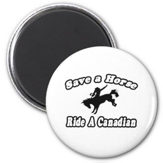 Save Horse, Ride Canadian Refrigerator Magnets