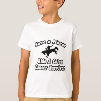Save Horse, Ride Colon Cancer Survivor T-Shirt