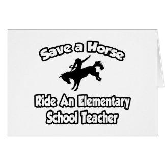 Save Horse, Ride Elementary School Teacher Card