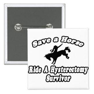 Save Horse, Ride Hysterectomy Survivor 2 Inch Square Button