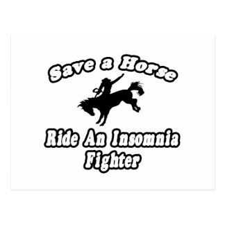 Save Horse, Ride Insomnia Fighter Postcard