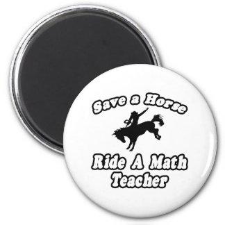 Save Horse, Ride Math Teacher 2 Inch Round Magnet