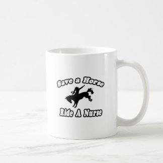 Save Horse, Ride Nurse Coffee Mug