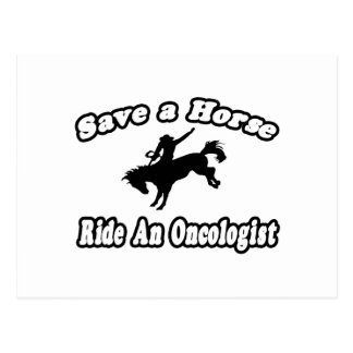 Save Horse, Ride Oncologist Postcard