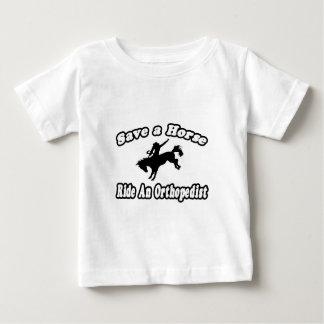 Save Horse, Ride Orthopedist Baby T-Shirt