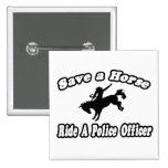 Save Horse, Ride Police Officer Pins