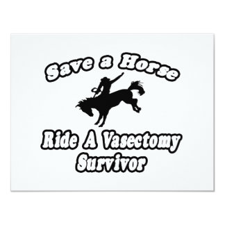 Save Horse, Ride Vasectomy Survivor 4.25x5.5 Paper Invitation Card