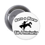 Save Horse, Ride Veterinarian Pin