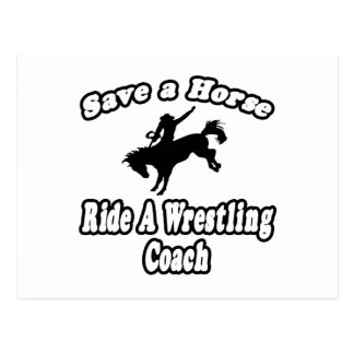 Save Horse, Ride Wrestling Coach Postcard