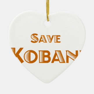 Save Kobani Ceramic Ornament
