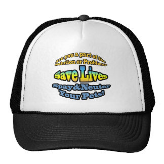 Save Lives Spay & Neuter Your Pets! Trucker Hats