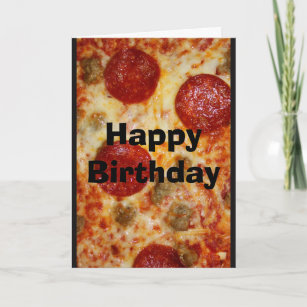 Save Me A Pizza Cake Birthday Card