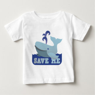 SAVE ME cute little whale Baby T-Shirt