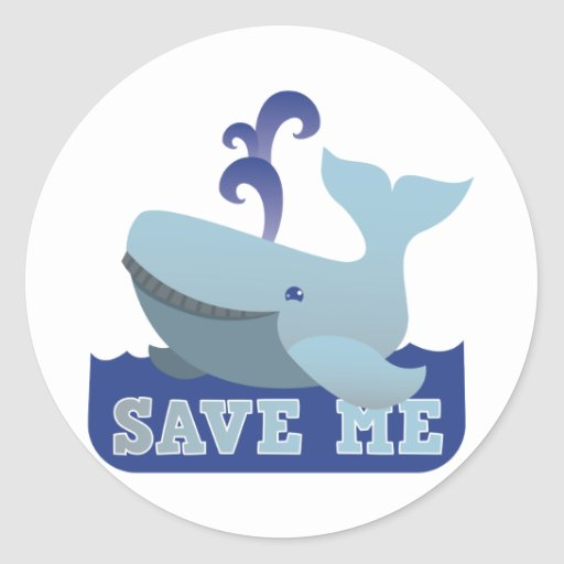 SAVE ME cute little whale Classic Round Sticker