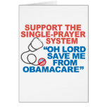 SAVE ME FROM OBAMACARE Greeting Cards