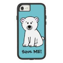 Save Me!, polar bear cub Case-Mate Tough Extreme iPhone 8/7 Case