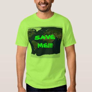 SAVE ME!!! T-Shirt