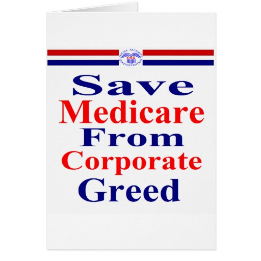 Save Medicare From Corporate Greed Card