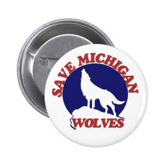 Save Michigan Wolves Pin