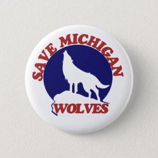 Save Michigan Wolves Pinback Button