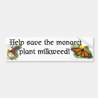 Save monarch butterflies - Bumper Sticker