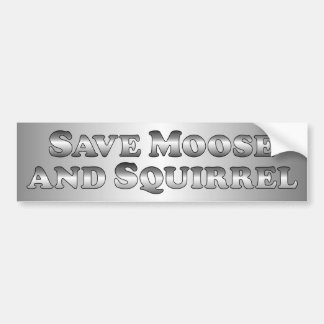 Save Moose and Squirrel - Basic Car Bumper Sticker