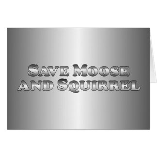 Save Moose and Squirrel - Basic Card