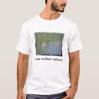 save mother nature t-shirt
