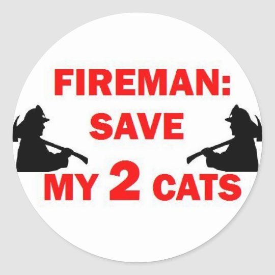 Save My 2 Cats Fireman Classic Round Sticker