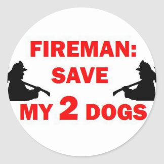 Save My 2 Dogs Fireman Classic Round Sticker