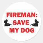Save My Dog Fireman Round Sticker