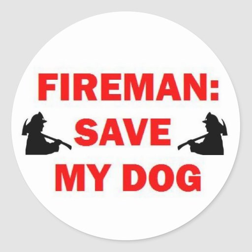 Save My Dog Fireman Sticker