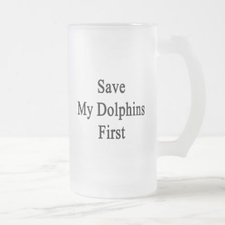 Save My Dolphins First Beer Mug