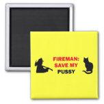 Save My Pussy Cat Fridge Magnet