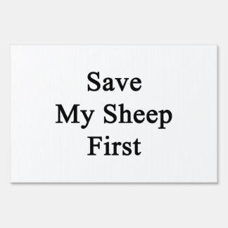 Save My Sheep First Yard Signs