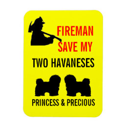 Save My Two Havaneses Fire Safety Magnet
