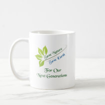 Save Nature Save Earth Coffee Mug