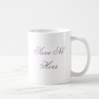 Save No Hoes Classic White Coffee Mug