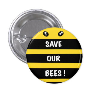 Save our bees  round badge protect environment pinback button