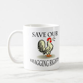 Save Our Bragging Rights! - Coffee Mug