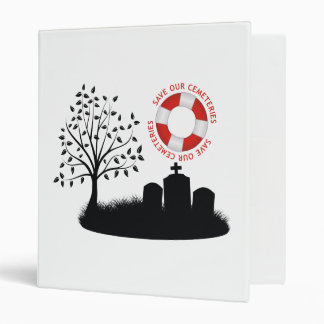 Save Our Cemeteries 3 Ring Binder