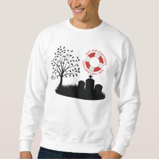 Save Our Cemeteries Sweatshirt