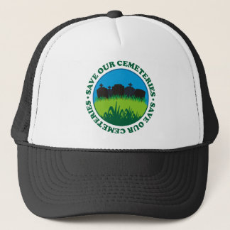 Save Our Cemeteries Trucker Hat